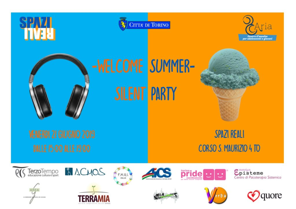 SPAZI REALI – WELCOME SUMMER SILENT PARTY