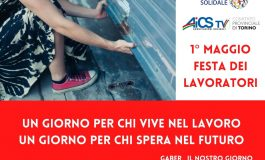 Il PRIMO MAGGIO DI AICS TORINO: IN ONDA SULLA WEBTV LA PROGRAMMAZIONE SPECIALE