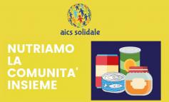 RIPARTE LA RACCOLTA ALIMENTARE DI AICS SOLIDALE, FAI PARTE DI UNA STORIA STRAORDINARIA!